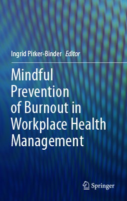 Mindful Prevention of Burnout in Workplace Health Management